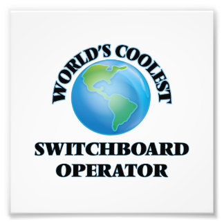World's coolest Switchboard Operator Photo Print