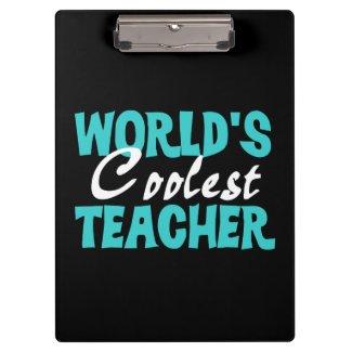 World's Coolest Teacher Clipboard