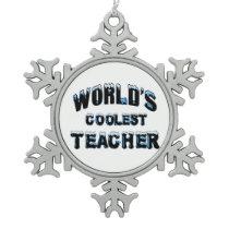 World's Coolest Teacher Snowflake Pewter Christmas Ornament