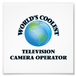 World's coolest Television Camera Operator Photo Art