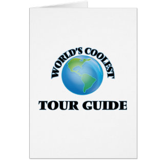 World's coolest Tour Guide Greeting Cards
