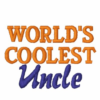 World's Coolest Uncle Embroidered Shirt
