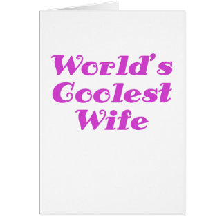 Worlds Coolest Wife Card