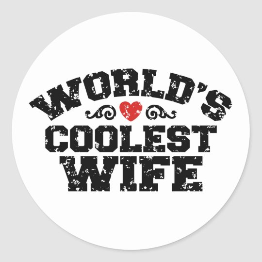 World's Coolest Wife Classic Round Sticker