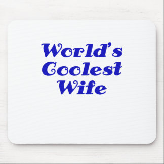 Worlds Coolest Wife Mouse Pad
