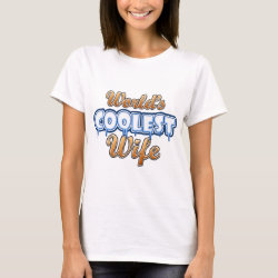 Women's Basic T-Shirt with World's Coolest Wife design