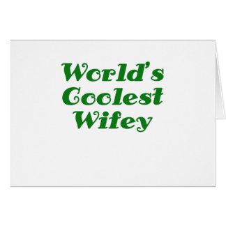 Worlds Coolest Wifey Card
