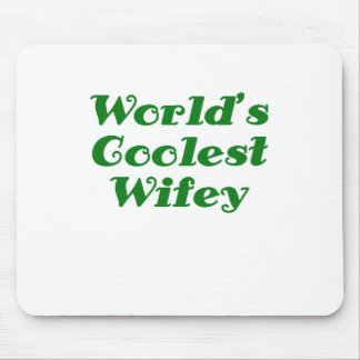 Worlds Coolest Wifey Mouse Pad