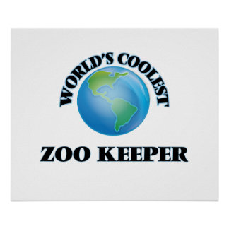 World's coolest Zoo Keeper Poster