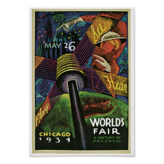 World's Fair ~ A Century of Progress Poster