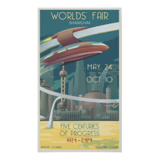 Worlds' Fair Shanghai Poster
