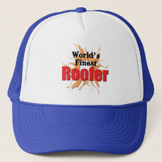 Worlds Finest Roofer Trucker Hat