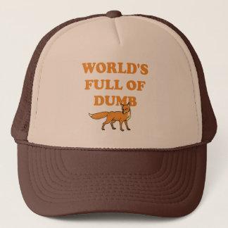 World's Full Of Dumb Fox Trucker Hat