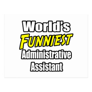 World's Funniest Administrative Assistant Postcard