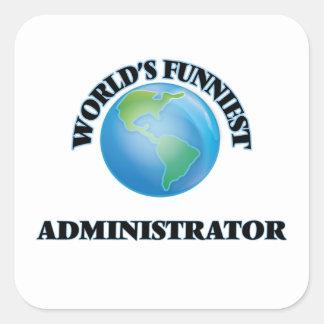 World's Funniest Administrator Square Sticker