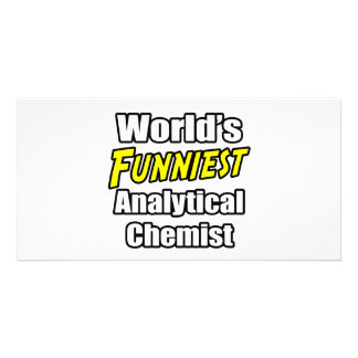 World's Funniest Analytical Chemist Photo Card Template