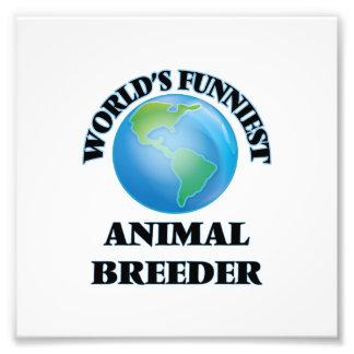 World's Funniest Animal Breeder Photo Print
