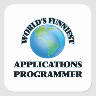 World's Funniest Applications Programmer Square Sticker
