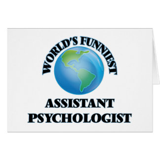 World's Funniest Assistant Psychologist Greeting Cards