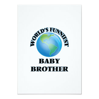 World's Funniest Baby Brother 5x7 Paper Invitation Card