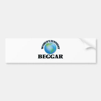 World's Funniest Beggar Car Bumper Sticker