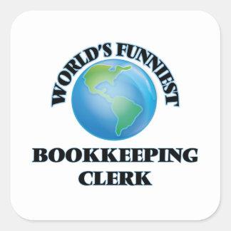 World's Funniest Bookkeeping Clerk Square Sticker
