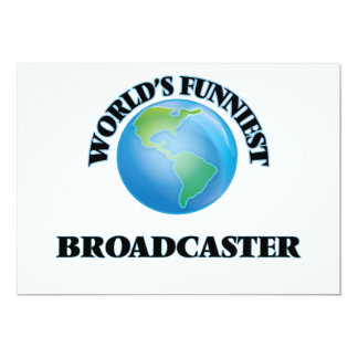 World's Funniest Broadcaster 5x7 Paper Invitation Card