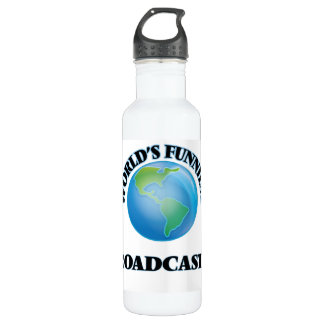 World's Funniest Broadcaster 24oz Water Bottle
