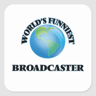 World's Funniest Broadcaster Square Stickers