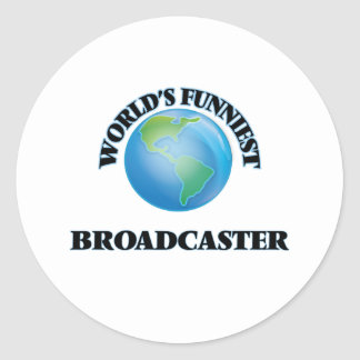 World's Funniest Broadcaster Round Stickers