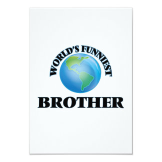 World's Funniest Brother 3.5x5 Paper Invitation Card