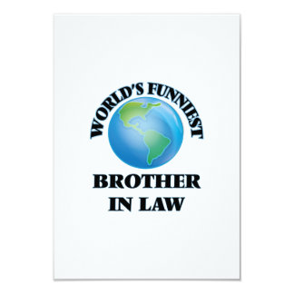 World's Funniest Brother-in-Law 3.5x5 Paper Invitation Card