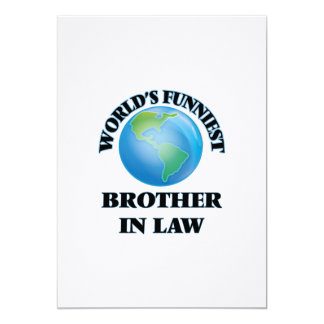 World's Funniest Brother-in-Law 5x7 Paper Invitation Card
