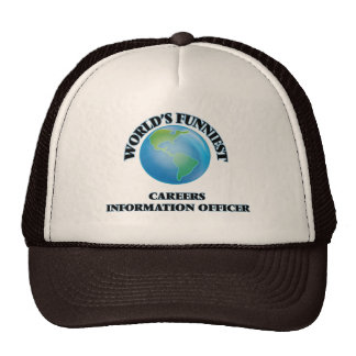 World's Funniest Careers Information Officer Trucker Hat