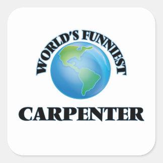 World's Funniest Carpenter Square Sticker