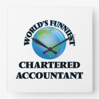 World's Funniest Chartered Accountant Square Wallclock