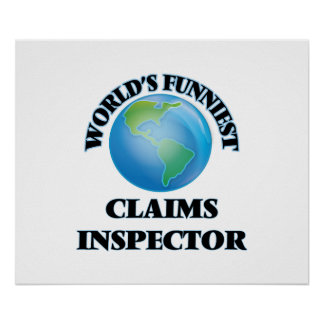 World's Funniest Claims Inspector Poster