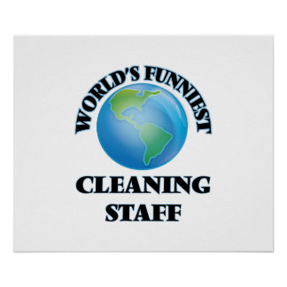 World's Funniest Cleaning Staff Poster