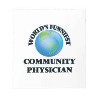 World's Funniest Community Physician Memo Pad