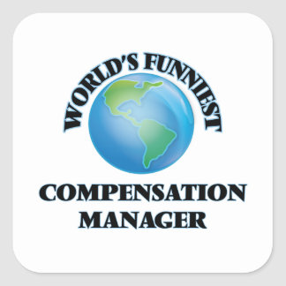 World's Funniest Compensation Manager Square Sticker