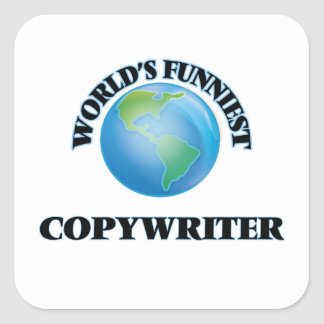 World's Funniest Copywriter Square Stickers