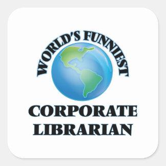 World's Funniest Corporate Librarian Square Sticker