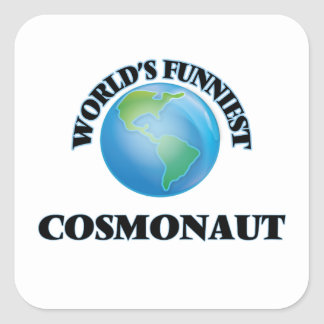 World's Funniest Cosmonaut Square Sticker