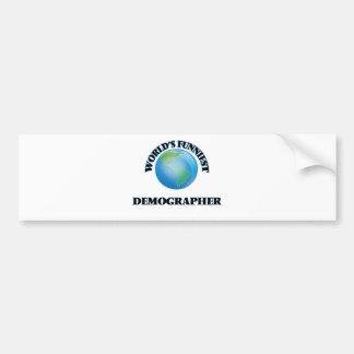 World's Funniest Demographer Car Bumper Sticker