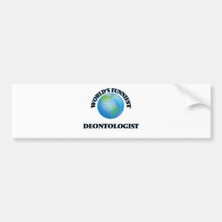 World's Funniest Deontologist Car Bumper Sticker