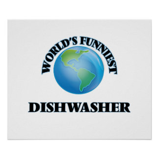 World's Funniest Dishwasher Posters