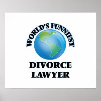 World's Funniest Divorce Lawyer Print