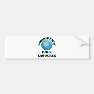 World's Funniest Dock Labourer Bumper Sticker