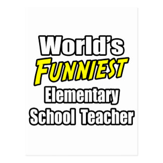 World's Funniest Elementary School Teacher Post Card