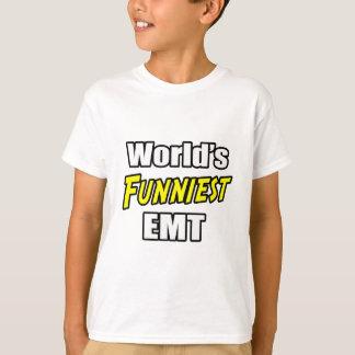 World's Funniest EMT T-Shirt